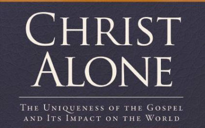 "An Introduction to ""Christ Alone"""